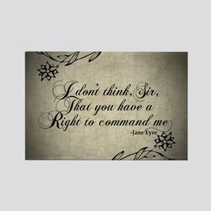 Jane Eyre No Right To Command Me Magnets