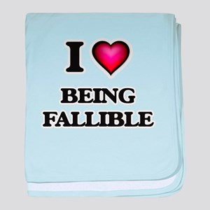 I Love Being Fallible baby blanket