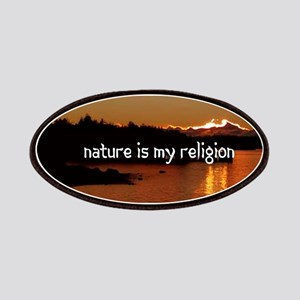 Nature Is My Religion Patch