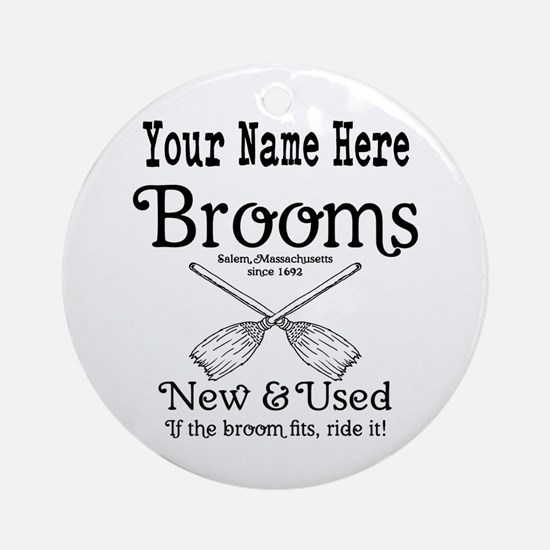 New & used Brooms Round Ornament