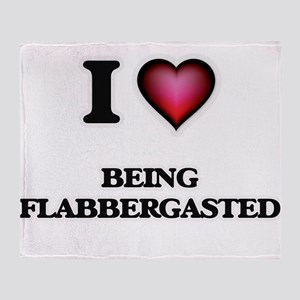 I Love Being Flabbergasted Throw Blanket