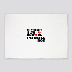 All You Need Is Love Poodle Dog 5'x7'Area Rug