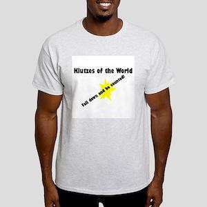 Klutzes of the World Fall Dow Light T-Shirt