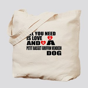 All You Need Is Love Petit Basset Griffon Tote Bag