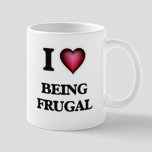 I Love Being Frugal Mugs