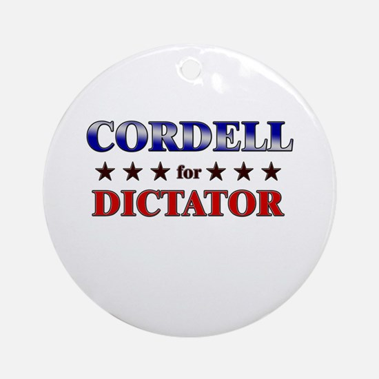 CORDELL for dictator Ornament (Round)
