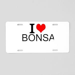 I Love Bonsai Aluminum License Plate