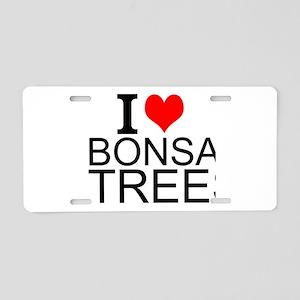I Love Bonsai Trees Aluminum License Plate