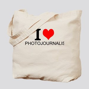 I Love Photojournalism Tote Bag