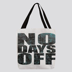 NO DAYS OFF Polyester Tote Bag