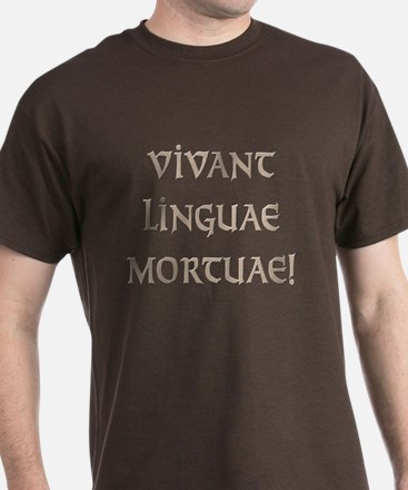 Long Live Dead Languages! T-Shirt