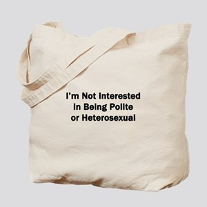 Not Interested Tote Bag