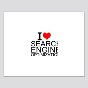 I Love Search Engine Optimization Posters