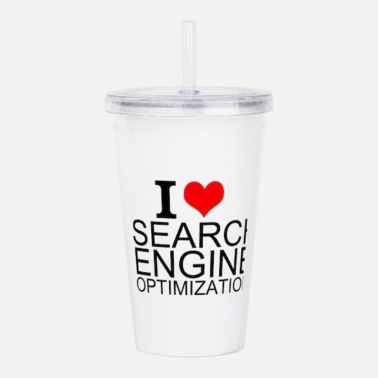 I Love Search Engine Optimization Acrylic Double-w