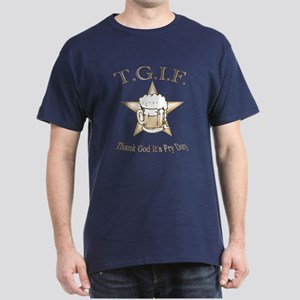 T.G.I.F. Dark T-Shirt