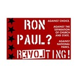 Ron Paul? Revolting! 11x17 Poster Print