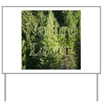 Nature Lover Yard Sign