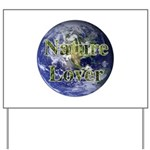Nature Lover Earth Yard Sign