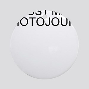 Trust Me, I'm A Photojournalist Round Ornament