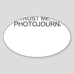 Trust Me, I'm A Photojournalist Sticker