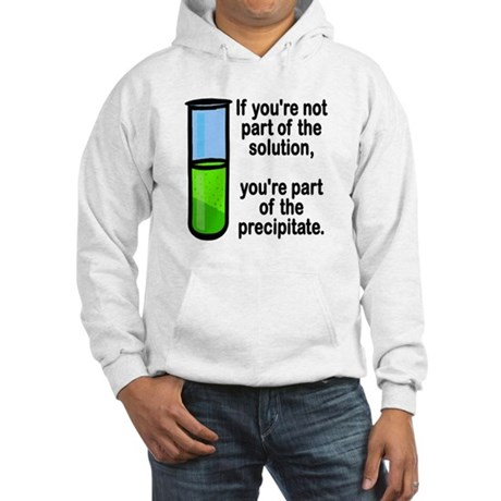 Part of the Solution... Hooded Sweatshirt