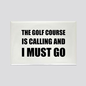 Golf Course Calling Must Go Magnets