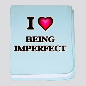 I Love Being Imperfect baby blanket