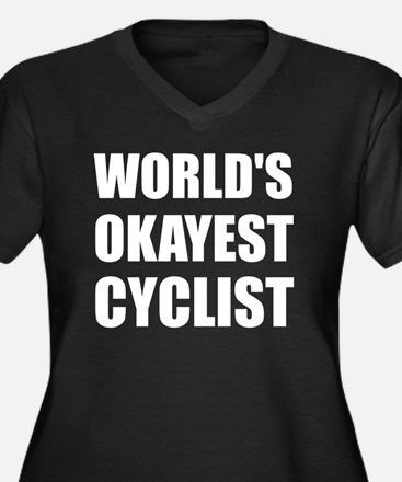 World's Okayest Cyclist Plus Size T-Shirt