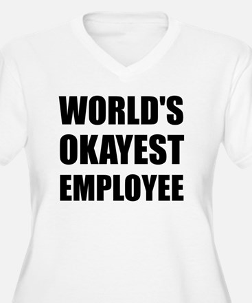 World's Okayest Employee Plus Size T-Shirt