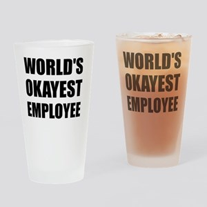 World's Okayest Employee Drinking Glass