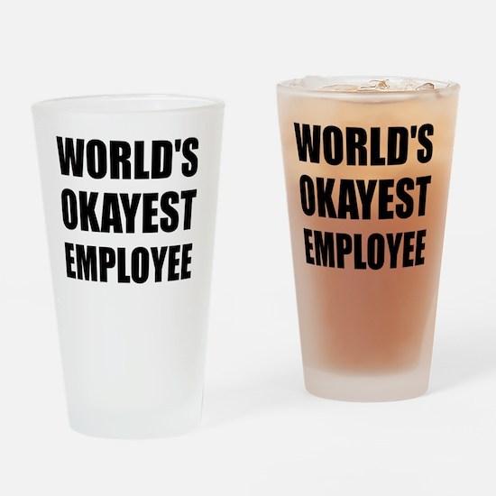 World's Okayest Employee Drinking Glass