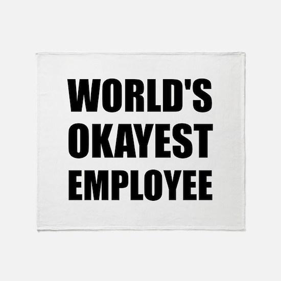 World's Okayest Employee Throw Blanket
