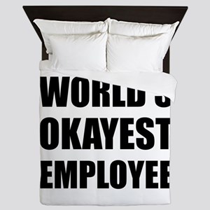 World's Okayest Employee Queen Duvet