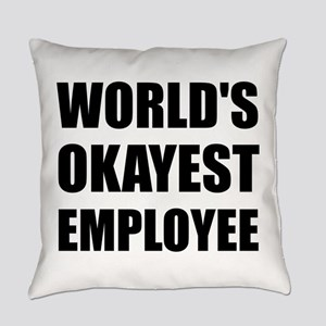 World's Okayest Employee Everyday Pillow