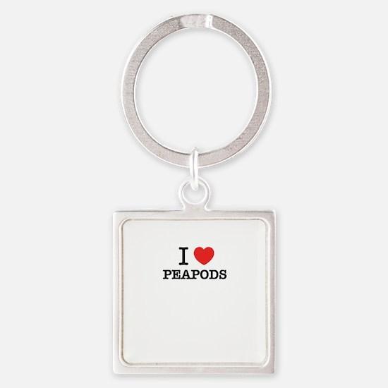I Love PEAPODS Keychains