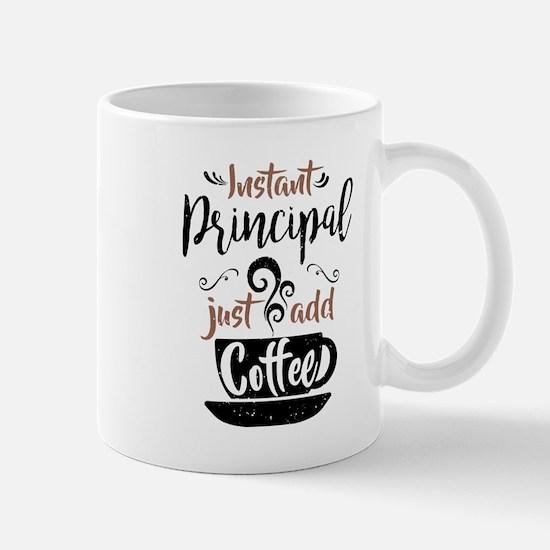 Instant Principal Just Add Coffee Mugs