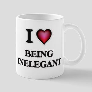 I Love Being Inelegant Mugs