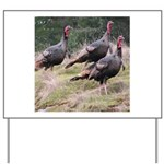 Three Tom Turkey Gobblers Yard Sign