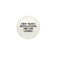New Year's Loser Mini Button (10 pack)