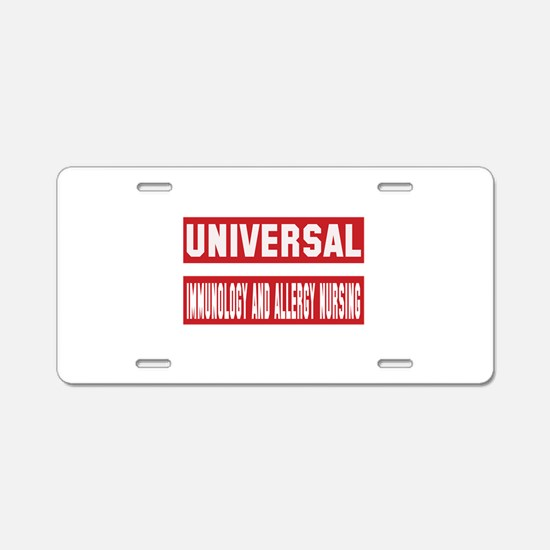 Universal Immunology and al Aluminum License Plate