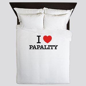 I Love PAPALITY Queen Duvet