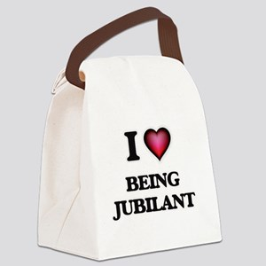 I Love Being Jubilant Canvas Lunch Bag