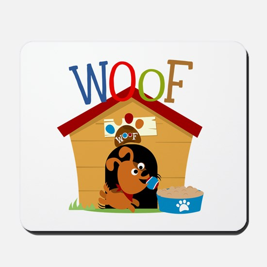 Woof Dog in Doghouse Mousepad