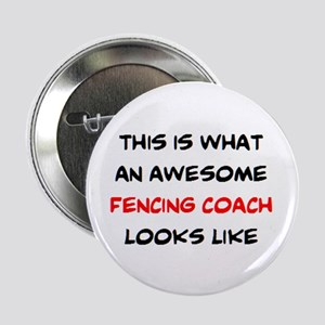 "awesome fencing coach 2.25"" Button"