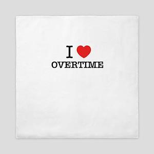 I Love OVERTIME Queen Duvet