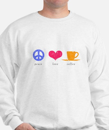 Peace, Love and Coffee Sweatshirt