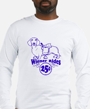 Weiner Rides 25 cents Long Sleeve T-Shirt