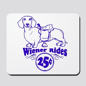 Weiner Rides 25 cents Mousepad
