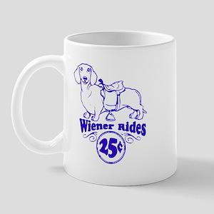 Weiner Rides 25 cents Mug