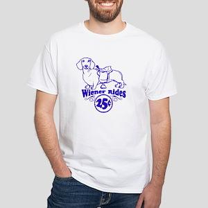 Weiner Rides 25 cents White T-Shirt